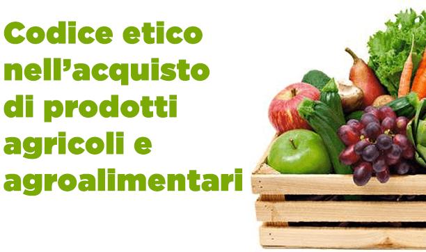 Codice Etico acquisto di prodotti agricoli e agroalimentari