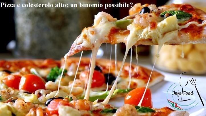 Pizza e colesterolo alto: un binomio possibile?