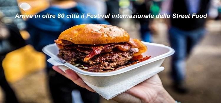 Arriva in oltre 80 città il Festival internazionale dello Street Food