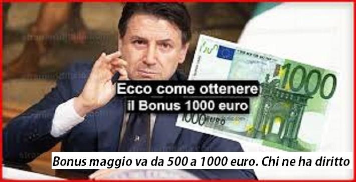 Bonus maggio va da 500 a 1000 euro. Chi ne ha diritto