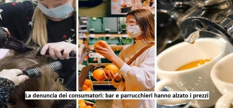 La denuncia dei consumatori: bar e parrucchieri hanno alzato i prezzi