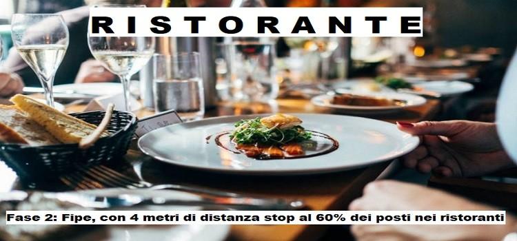 Fase 2: Fipe, con 4 metri di distanza stop al 60% dei posti nei ristoranti