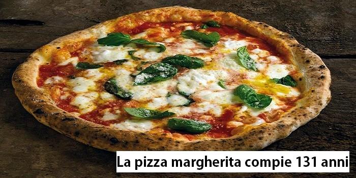 La pizza margherita compie 131 anni