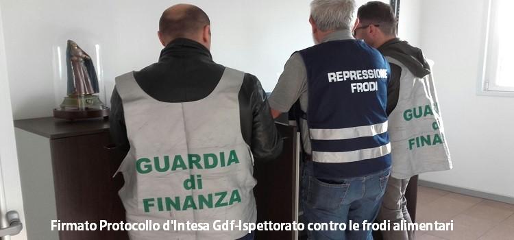 Firmato Protocollo d'Intesa Gdf-Ispettorato contro le frodi alimentari