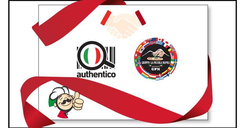 Authentico e Gruppo Piccola Napoli, una partnership per la difesa dell'arte del pizzaiuolo napoletano nel mondo